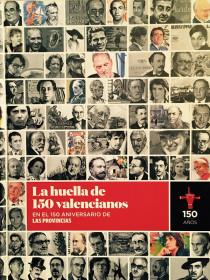 LAS PROVINCIAS 150 Aniversario